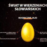 Kosmiczne Jajo - Muzeum Mitologii Słowiańskiej